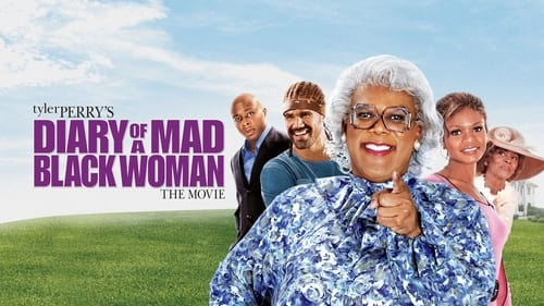 Diary of a Mad Black Woman - Time heals the heart. Faith heals the rest. - Azwaad Movie Database