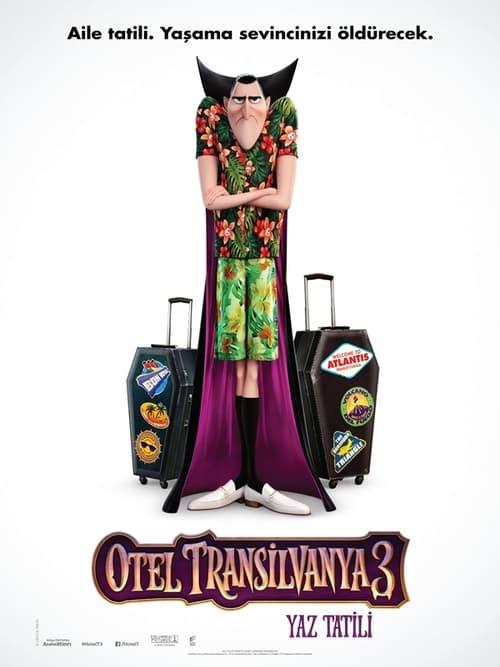 Hotel Transylvania 3: Summer Vacation ( Otel Transilvanya 3: Yaz Tatili )