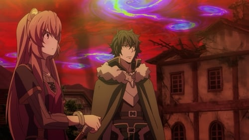 The Rising of The Shield Hero: Season 1 – Episode Wave of Catastrophe