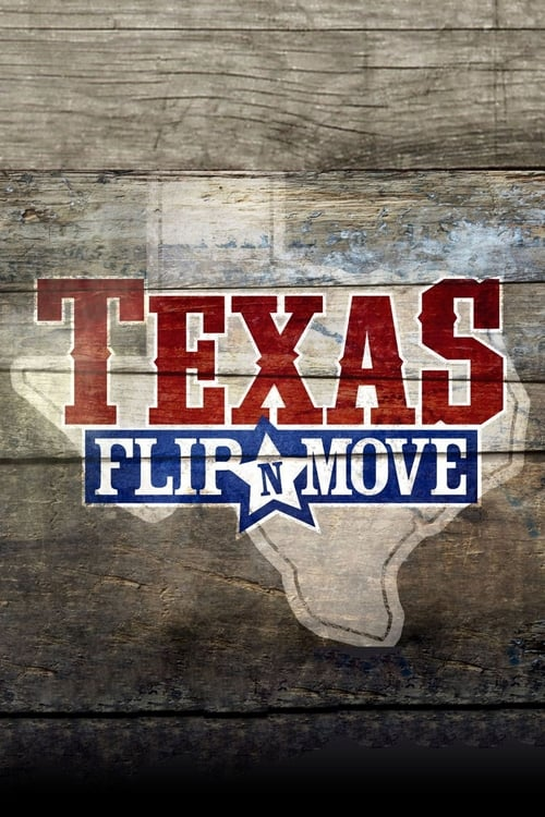 Texas Flip and Move (2015)