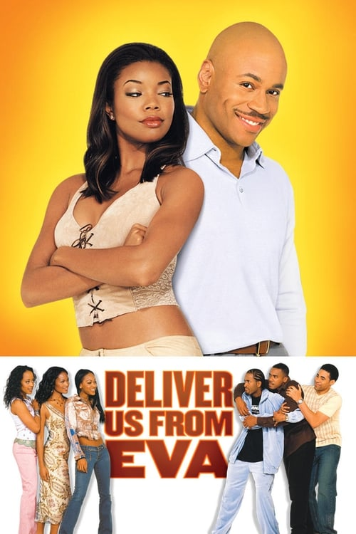 Deliver Us from Eva Peliculas gratis