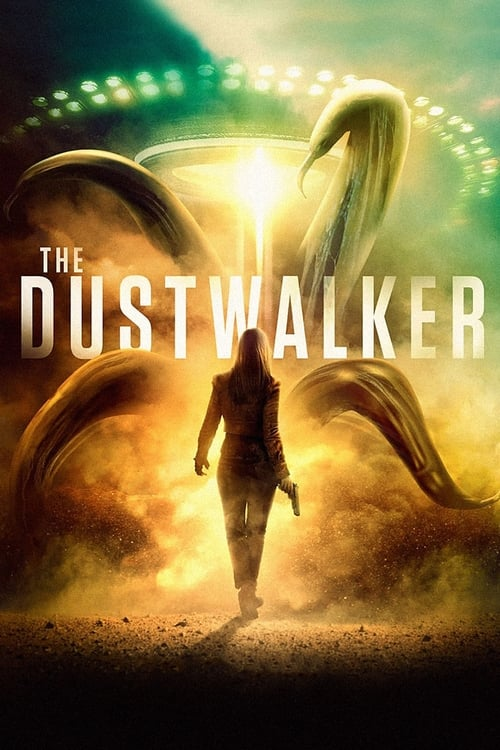 Watch The Dustwalker (2019) Best Quality Movie