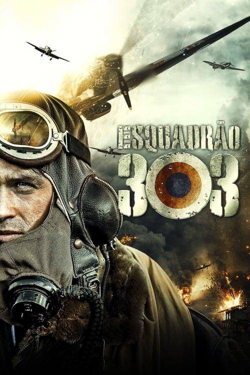 Assistir Esquadrão 303 - HD 720p Dublado Online Grátis HD