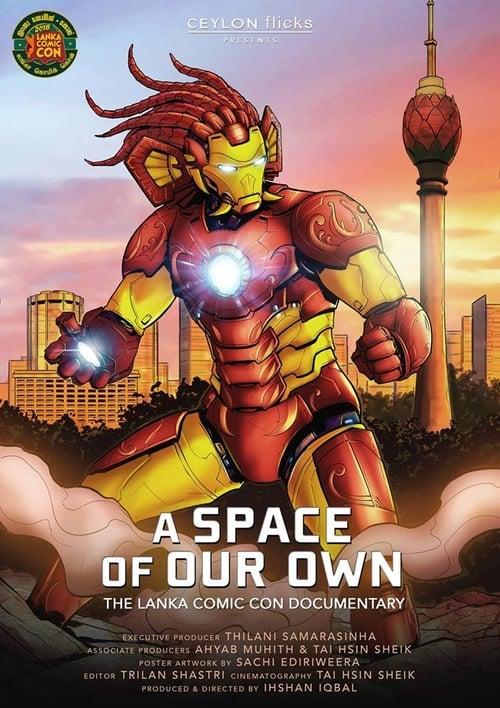 مشاهدة فيلم A Space of Our Own - The Lanka Comic Con Documentary مع ترجمة باللغة العربية