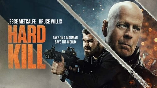 Hard Kill - Take on a madman. Save the world. - Azwaad Movie Database