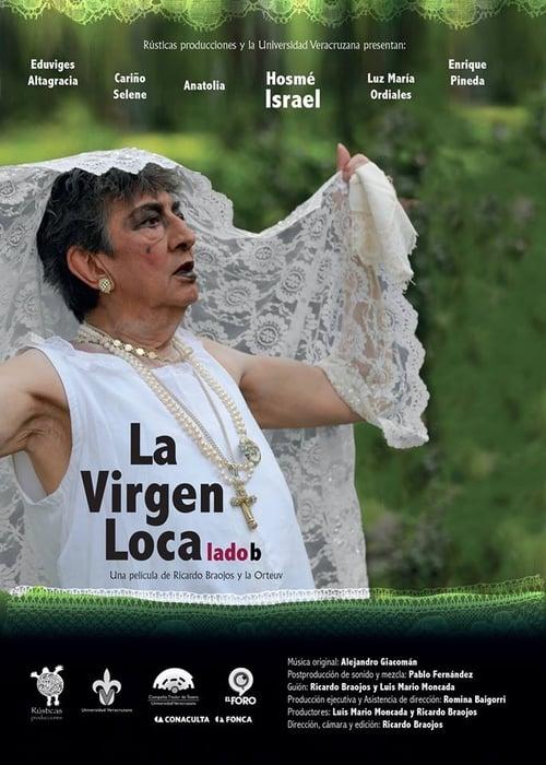 Filme La Virgen Loca, Lado B De Boa Qualidade