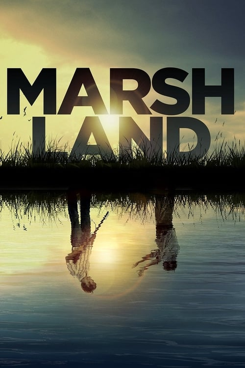 Streaming Marshland (2014) Full Movie