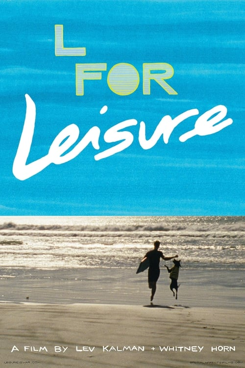 Película L for Leisure Doblada En Español