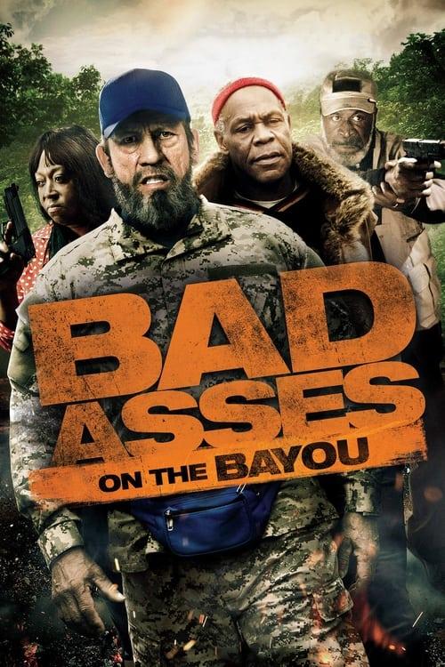 Bad Asses on the Bayou ( Bad Asses on the Bayou )