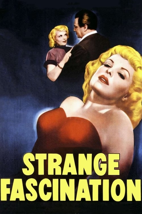 Streaming Strange Fascination (1952) Best Quality Movie