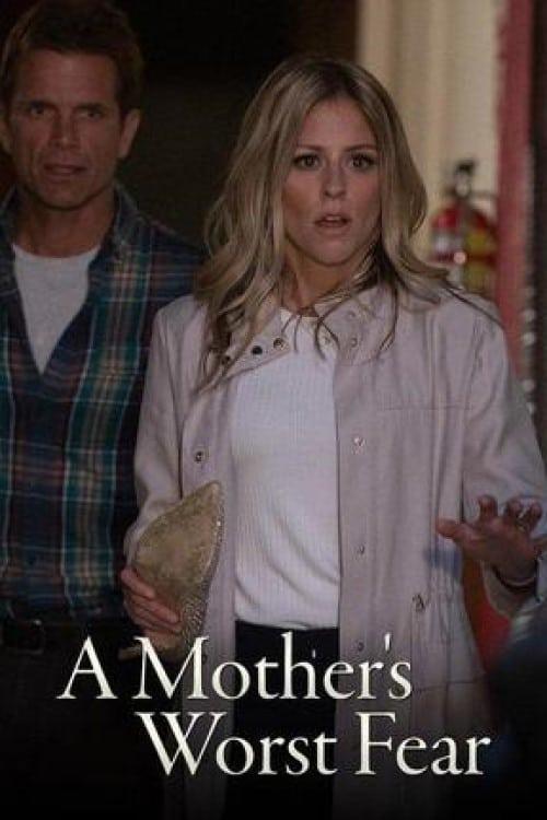 Descargar Película A Mother's Worst Fear En Español