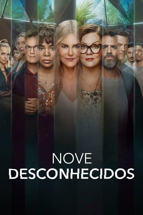 Nove Desconhecidos 1ª Temporada Dual Áudio 2021 - HDTV 1080p / 720p / 4K 2160p Completo