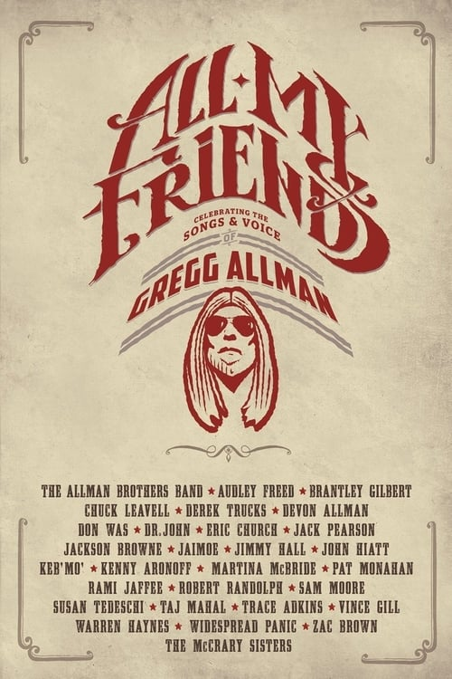 Assistir Filme All My Friends - Celebrating the Songs &amp Voice of Gregg Allman Online Grátis