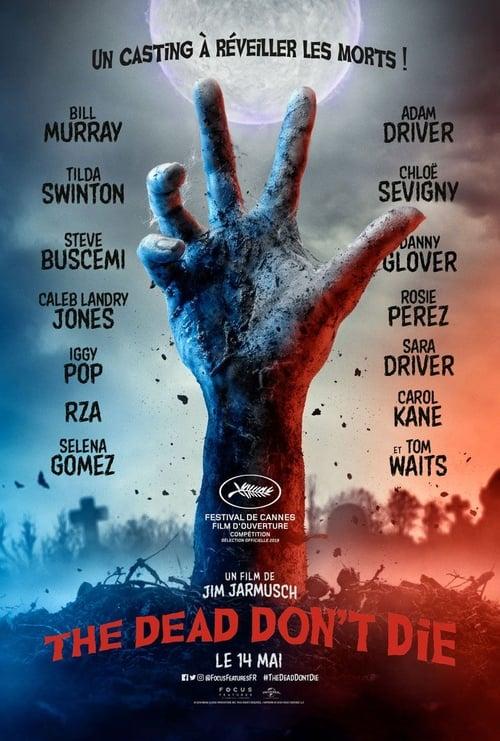 Regardez The Dead Don't Die Film en Streaming Gratuit