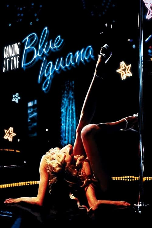 The poster of Dancing at the Blue Iguana