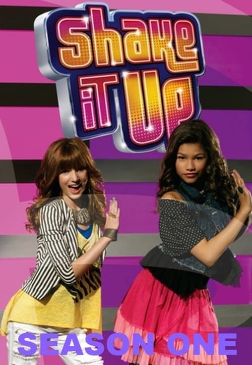 Shake it up Mùa 1 - Shake It Up Season 1 (2010)