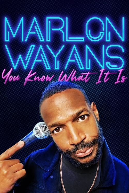 What a Marlon Wayans: You Know What It Is cool Movie?
