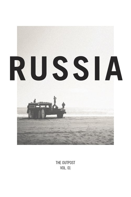 Russia: The Outpost Vol. 1