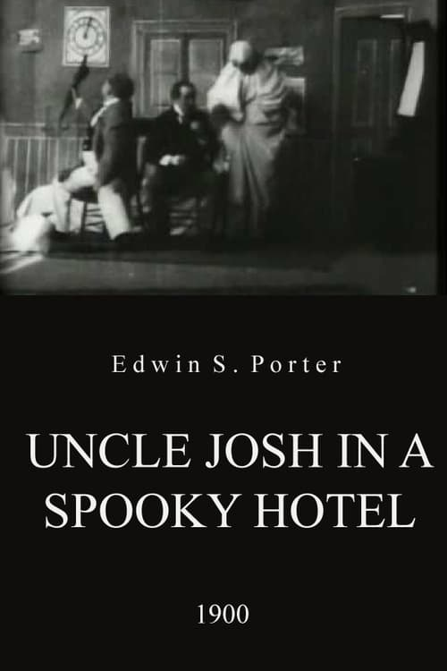 Uncle Josh in a Spooky Hotel (1900)
