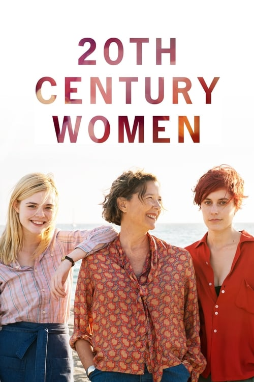 The poster of 20th Century Women
