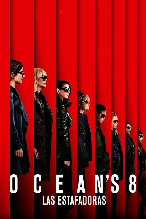 Ocean's 8 [Castellano] [Latino] [Vose] [dvdrip] [rhdtv] [hd720] [hd1080] [ts] [cam]