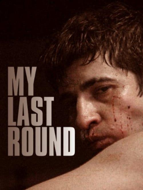 My Last Round (2011) Poster