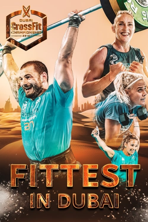 Watch streaming Fittest in Dubai