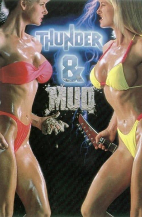 Thunder and Mud (1990)