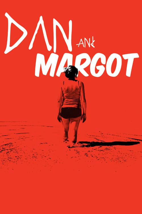 Regarder Dan and Margot Entièrement Dupliqué
