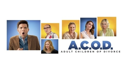 A.C.O.D. - He's About To Ruin A Perfectly Good Divorce - Azwaad Movie Database