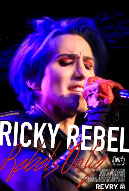 Ricky Rebel: Rebels Only (2017)