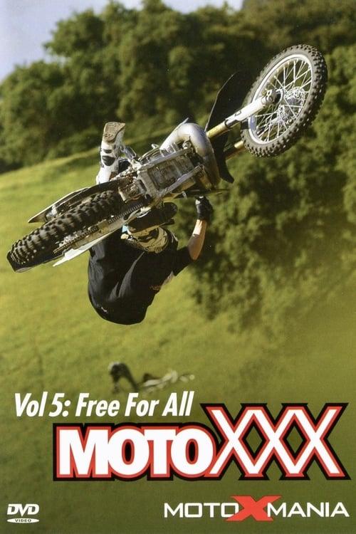 Moto XXX Vol 5: Free For All (2007)
