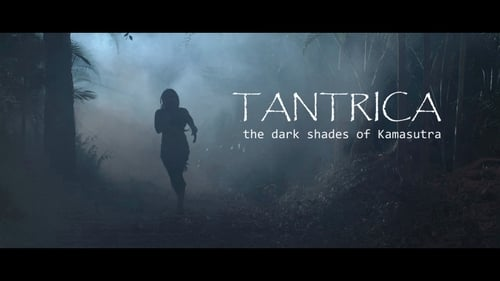 [18+] TANTRICA The Dark Shades of Kamasutra