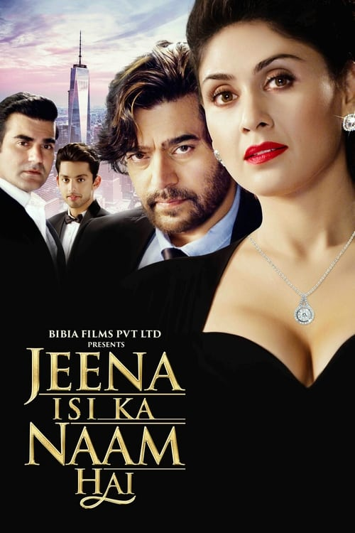 Jeena Isi Ka Naam Hai film en streaming