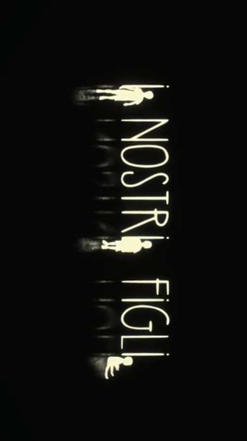 مشاهدة فيلم I Nostri Figli مع ترجمة على الانترنت