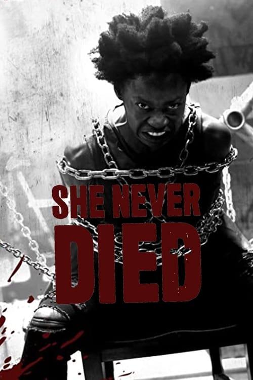 فيلم She Never Died مترجم