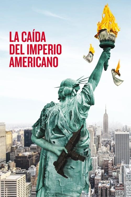Imagen La caída del Imperio Americano