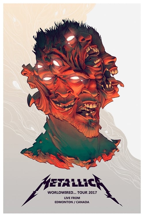 Metallica: WorldWired Tour 2017 - Live from Edmonton, Canada (2017)