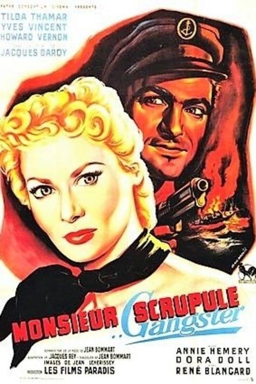 Mr. Scrupule, Gangster (1953)