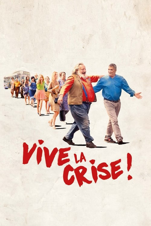 Télécharger ஜ Vive la crise ! Film en Streaming Gratuit