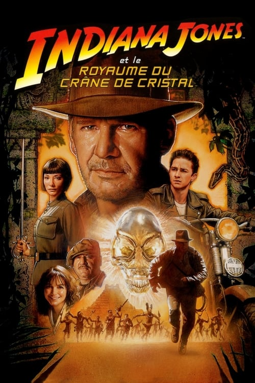 [FR] Indiana Jones et le royaume du crâne de cristal (2008) streaming Netflix FR