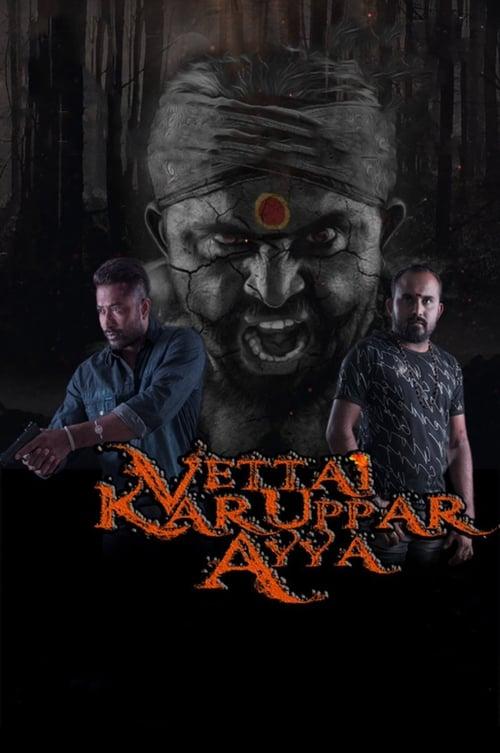 Vettai Karuppar Ayya (2017)