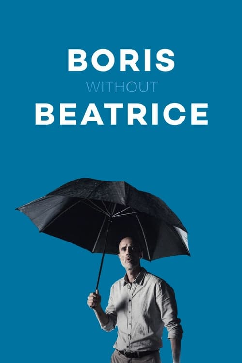 Boris Without Beatrice (2016)