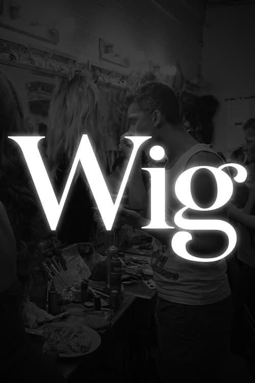 Watch it Wig Online