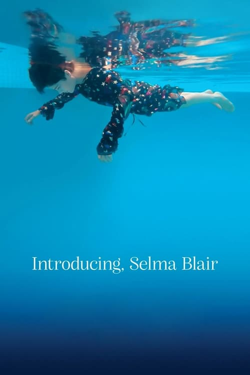 Watch Introducing, Selma Blair Online Youtube
