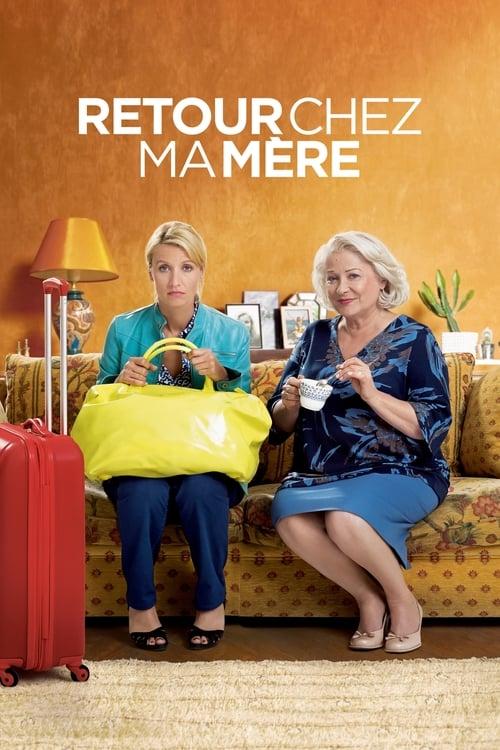 Retour Chez Ma Mère - 2016