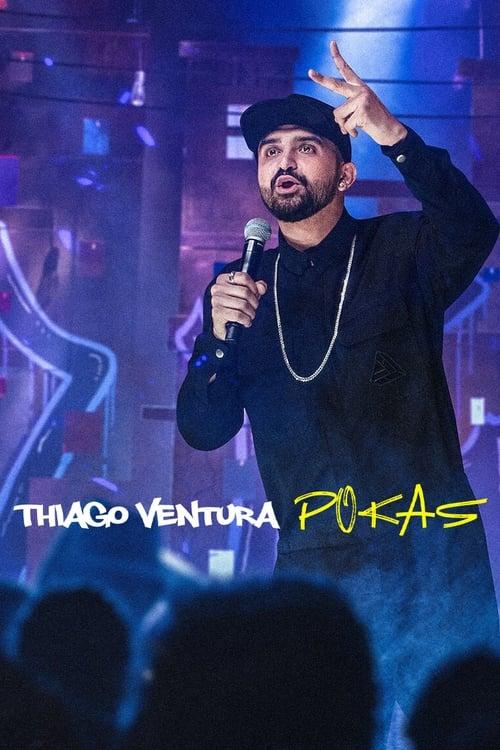 Poster von Thiago Ventura: POKAS
