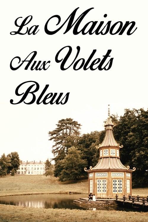 Película La Maison aux Volets Bleus En Buena Calidad Gratis