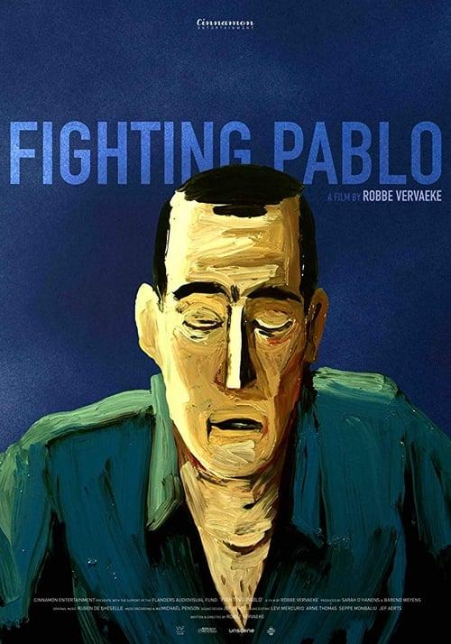 Fighting Pablo (2018)