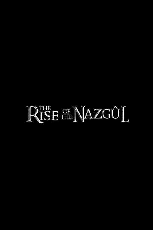 Mira La Película The Rise of the Nazgul En Buena Calidad Gratis